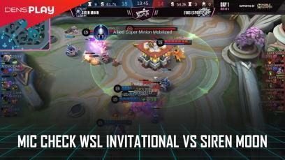 Mic Check WSL Invitational vs Siren Moon