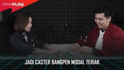 JADI CASTER, BANGPEN MODAL TERIAK