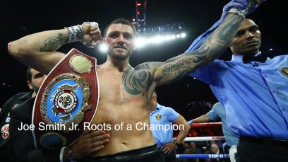 joe-smith-jr.-roots-of-a-champion