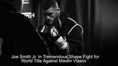 joe-smith-jr.-in-tremendous-shape-fight-for-world-title-against-maxim-vlasov