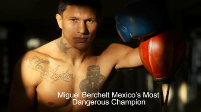 miguel-berchelt-mexicos-most-dangerous-champion
