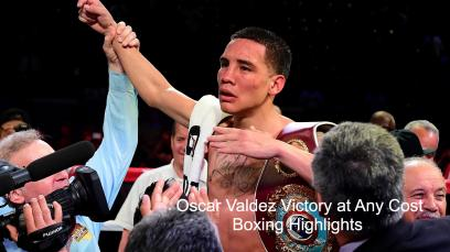 oscar-valdez-victory-at-any-cost-boxing-highlights
