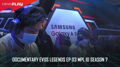 Documentary EVOS Legends Ep 03 MPL ID Season 7