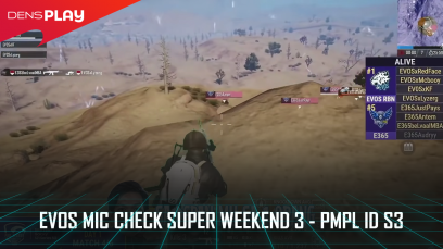 EVOS Mic Check Super Weekend 3 - PMPL ID S3