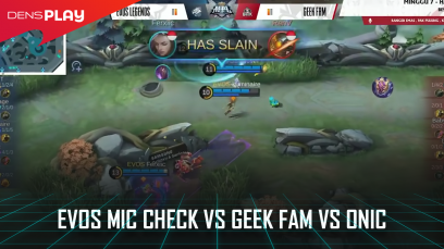 EVOS Mic Check vs GEEK FAM vs ONIC | MPL ID S7
