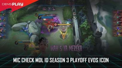 Mic Check MDL ID Season 3 Playoff  EVOS Icon