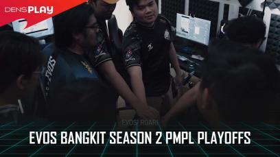 EVOS BANGKIT Season 2 PMPL Playoffs