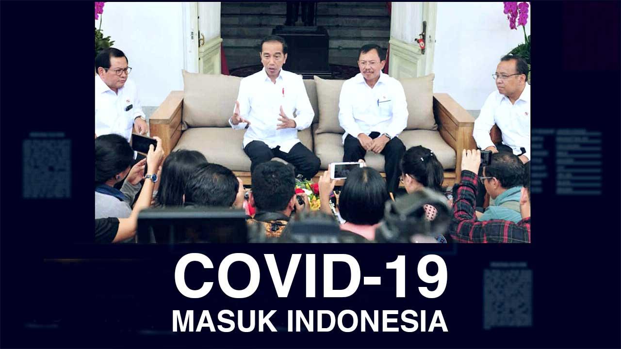 COVID-19 MASUK INDONESIA