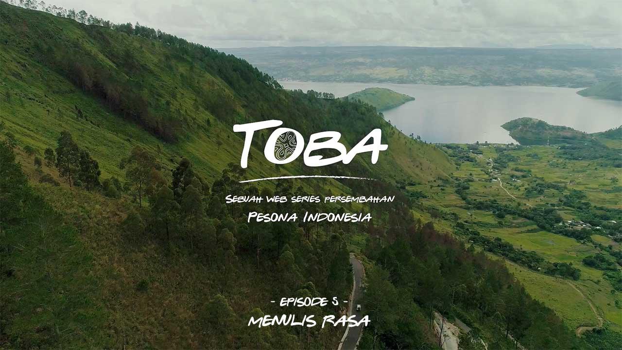 TOBA - Web Series - Episode 5: Menulis Rasa