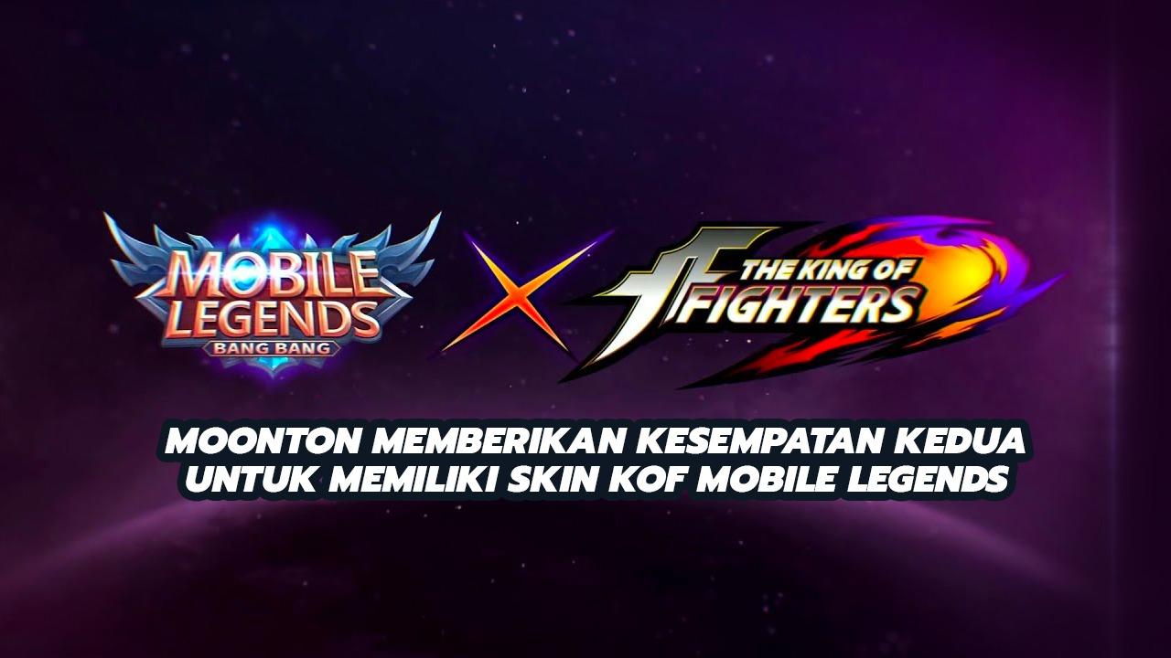 Moonton Memberikan Kesempatan Kedua Untuk Memiliki Skin KOF Mobile Legends
