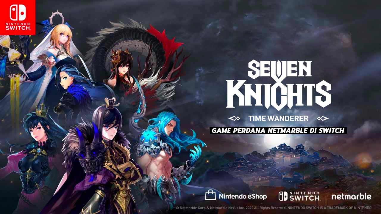 Sevent Knights Time Wanderer Game Perdana Netmarble Di Switch