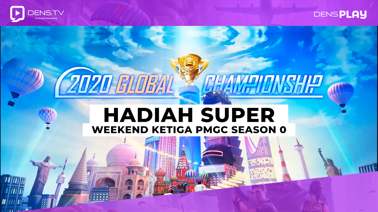 Hadiah Super Weekend Ketiga PMGC Season 0