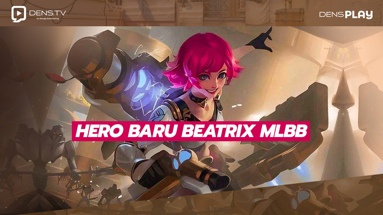 "Bocoran Hero Baru Mobile Legends ""Beatrix"""