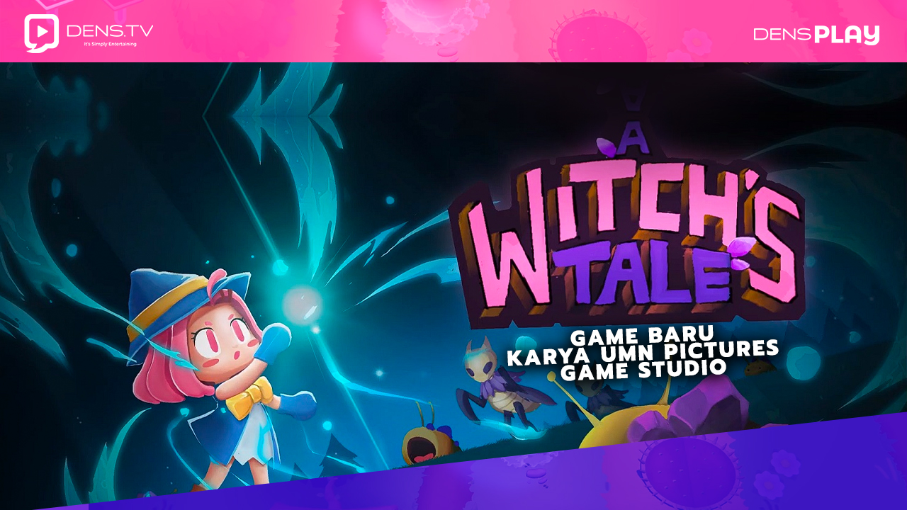 A WItch's Tale, Game Baru Karya UMN Pictures Game Studio