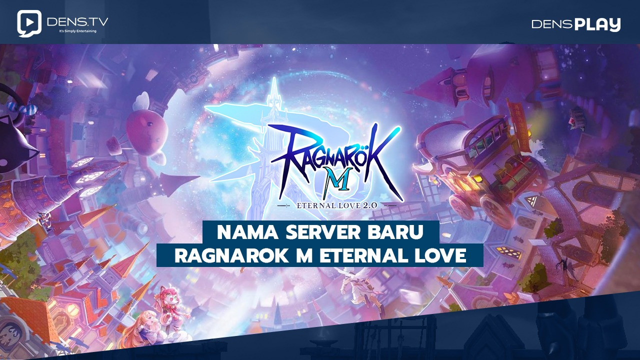 Server Baru Ragnarok M Eternal Love