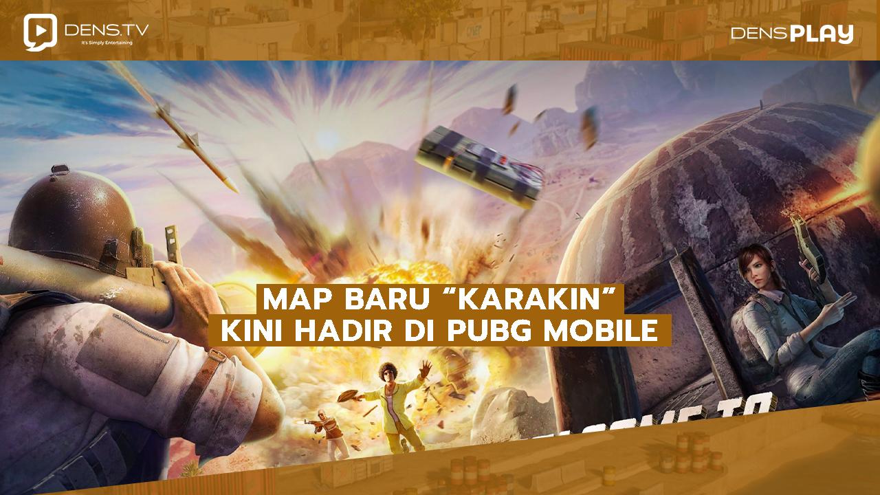 """Map Baru """"Karakin"""" kini hadir di PUBG Mobile"""