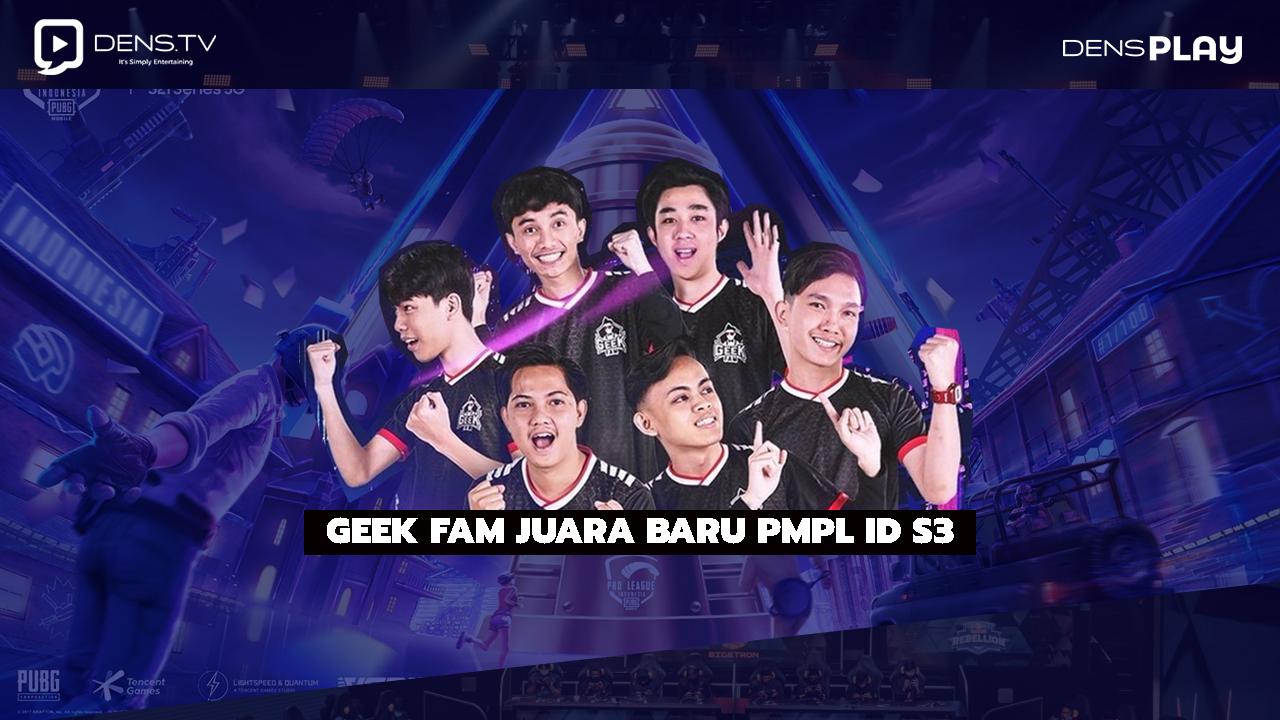 Geek Fam Juara Baru PMPL ID S3