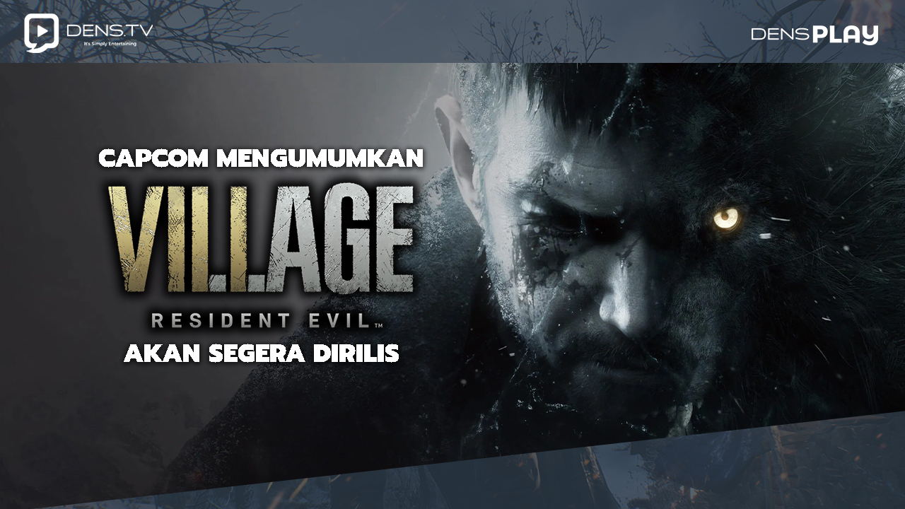 Capcom Mengumumkan Resident Evil 8 Village Akan Segera Dirilis