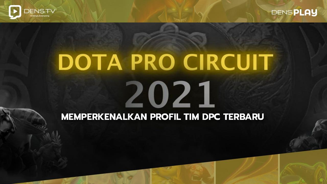 Memperkenalkan Profil tim DPC Terbaru