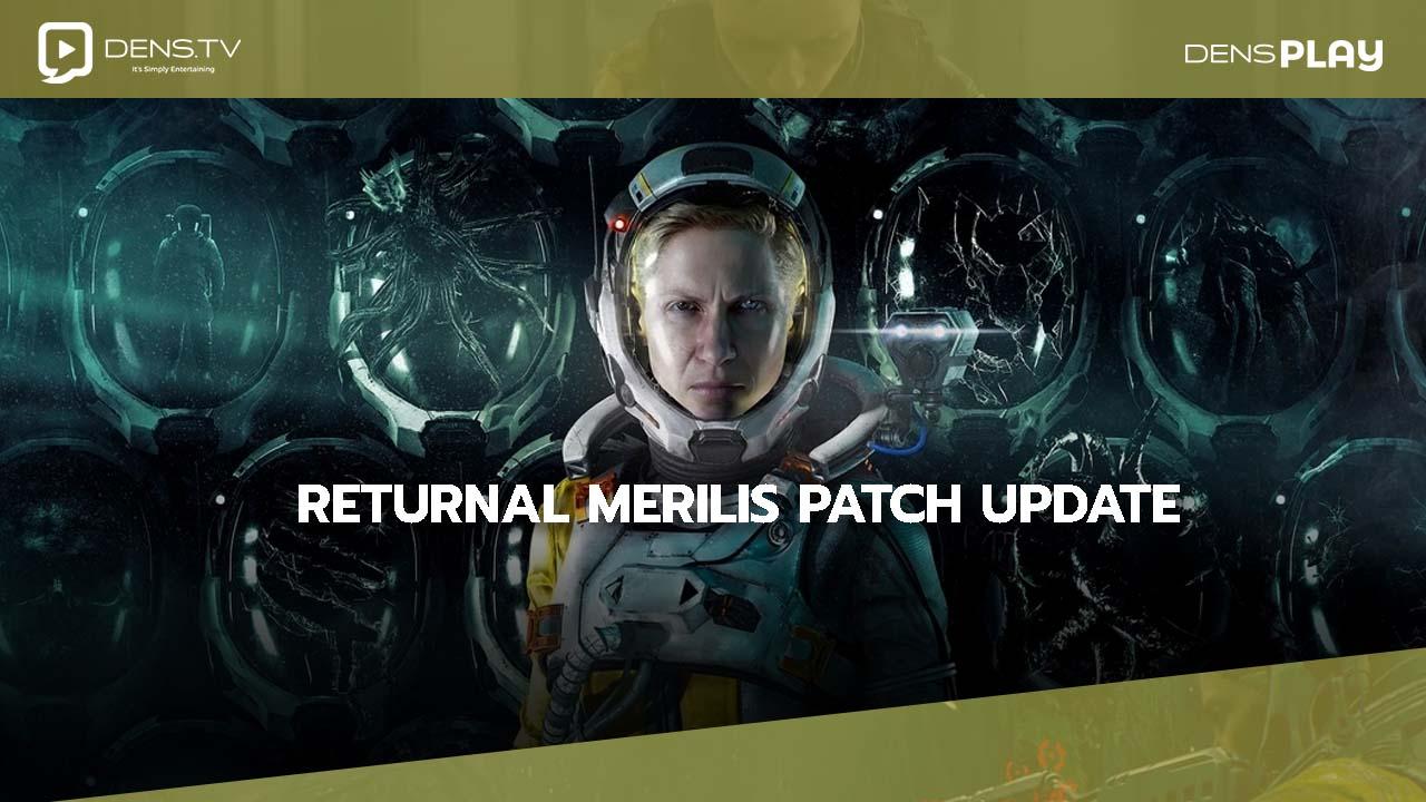 Returnal Merilis Patch Update Untuk Perbaikan Bug dan Data Corrupt