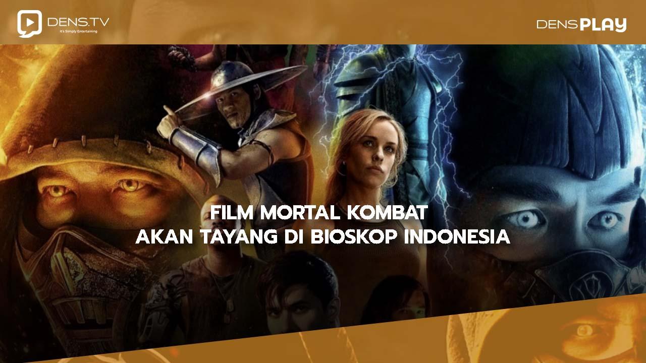 Film Mortal Kombat Mulai Ditayangkan di Bioskop Indonesia