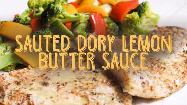 Sauted Dory Lemon Butter Sauce