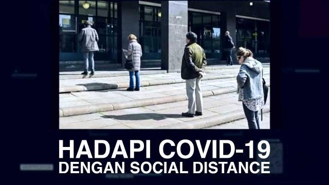 Hadapi Covid-19 dengan Social Distance