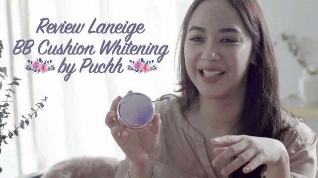 Review Laneige BB Cushion Whitening by Puchh