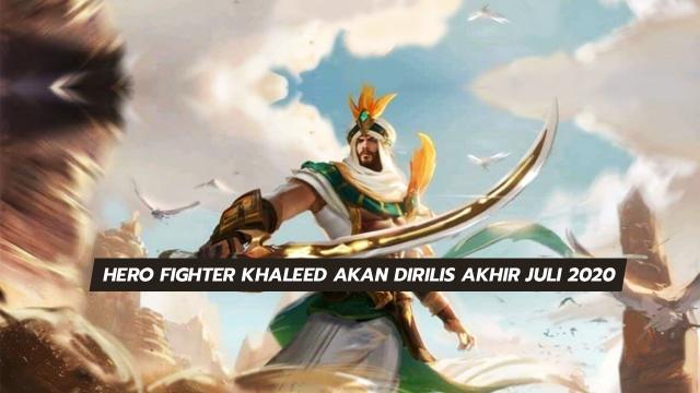 Hero Fighter Khaleed Akan Dirilis Di Advance Server Akhir Juli 2020