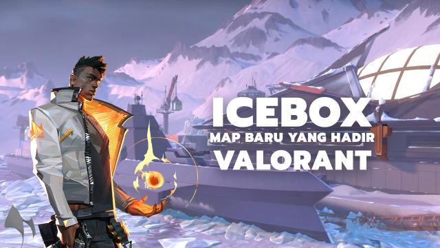Icebox Map Baru Yang Hadir Di Valorant