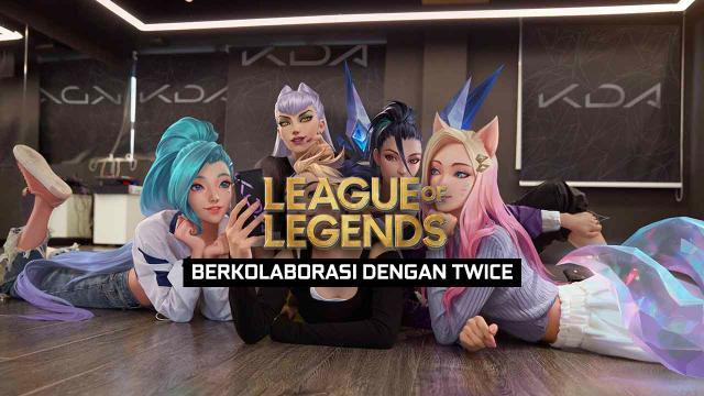 League Of Legends Akan Berkolaborasi Dengan Twice