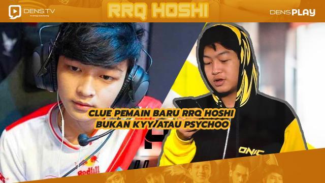 Clue Pemain Baru RRQ Hoshi Bukan Kyy Atau Psychoo