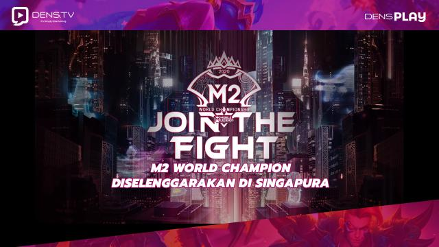 M2 World Champion Diselenggarakan Di Singapura