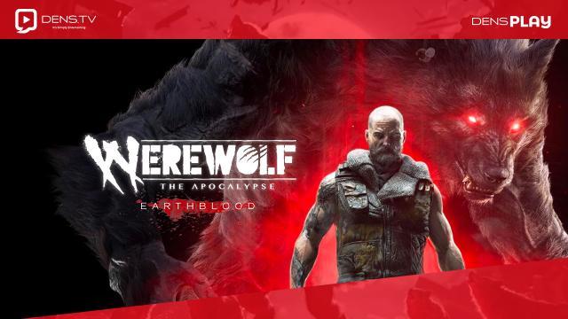 Tanggal Rilis Werewolf: The Apocalypse Earthblood