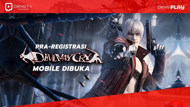 Pra Registrasi Devil May Cry Mobile Dibuka