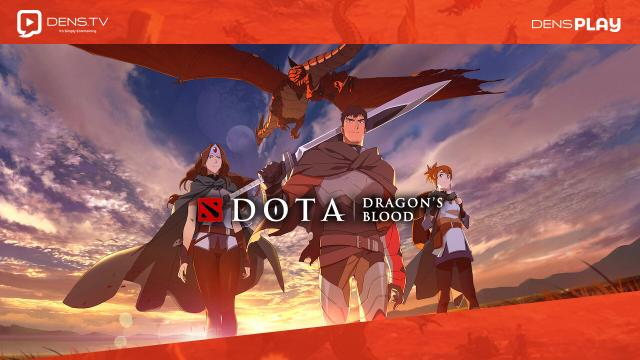 DOTA : Dragon's Blood Film Animasi