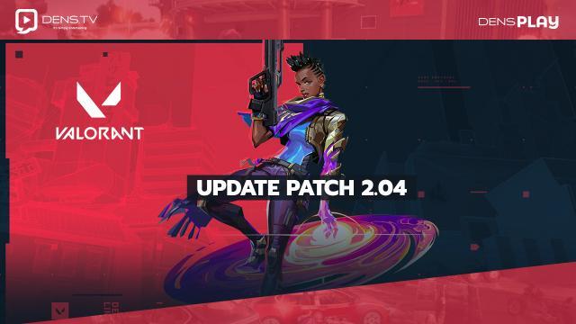 update patch 2.04, VALORANT kembali memperkenalkan skin terbaru mereka