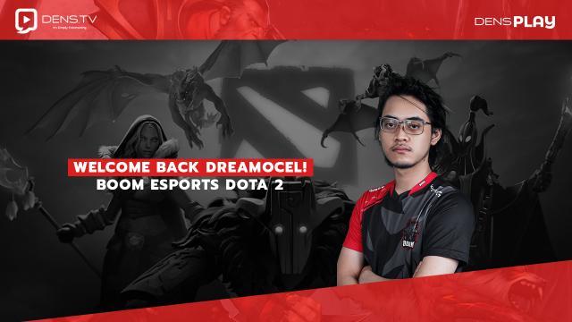Welcome Back Dreamocel !BOOM Esports Dota 2