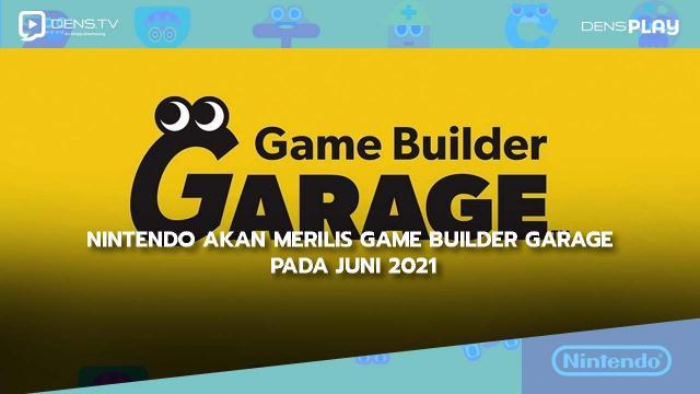 Nintendo akan Merilis Game Builder Garage Pada Juni 2021
