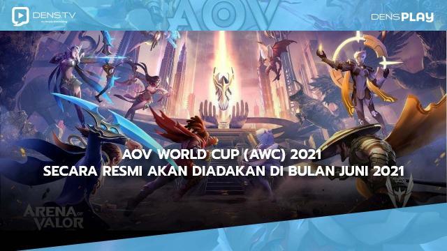 AOV World Cup (AWC) 2021 secara resmi akan diadakan di bulan Juni 2021