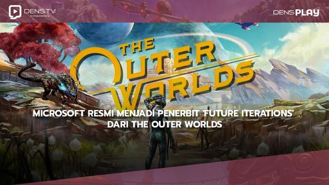 Microsoft Resmi Menjadi Penerbit 'Future Iterations' dari The Outer Worlds