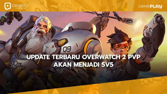 Update Terbaru Overwatch 2 PvP Akan Menjadi 5v5 Dengan Hanya Satu Tank Per Tim