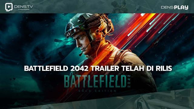 Battlefield 2042 Trailer Telah di Rilis