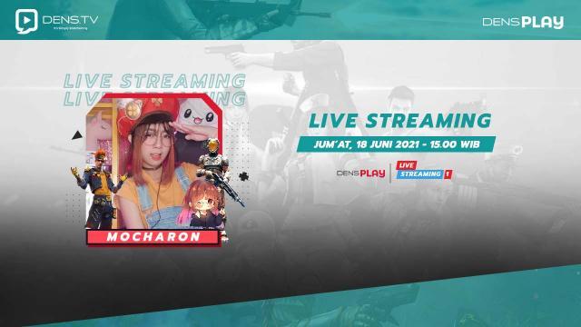 Nonton Live Streaming dan Main Bareng Mocharon !