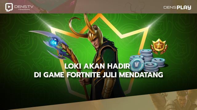 Loki Akan Hadir di Game Fortnite di Bulan Juli