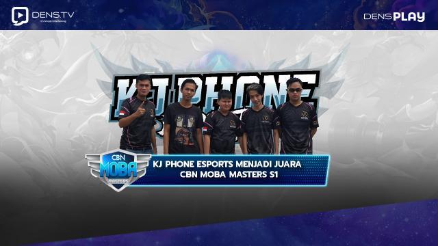 KJ Phone Esports Menjadi Juara CBN MOBA Masters S1