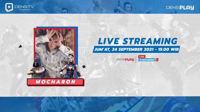Live streaming Valorant Bersama Mocharon